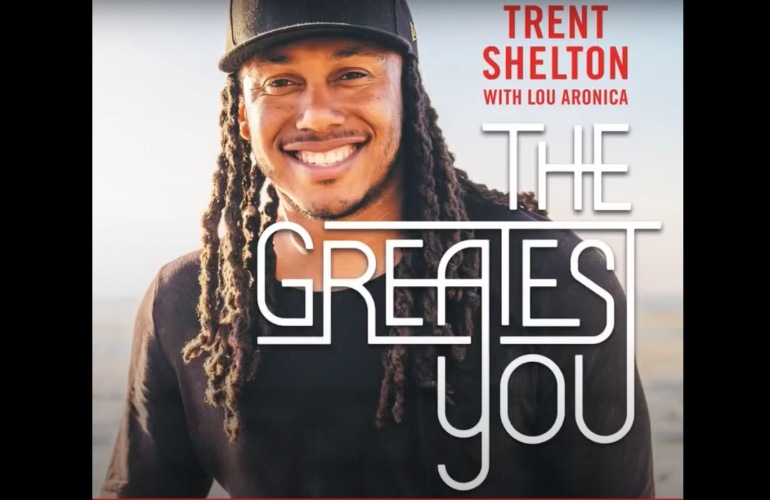 Trent Shelton The Greatest You
