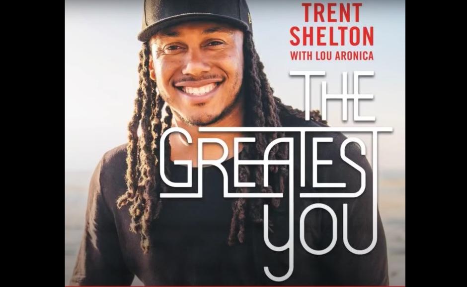 Trent Shelton The Greatest You